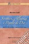 Scritture, alleanza e popolo di Dio. Aspetti del dialogo ebraico-cristiano