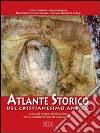 Atlante storico del cristianesimo antico libro