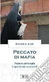 Peccato di mafia. Potere criminale e questioni pastorali