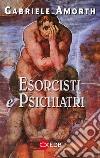 Esorcisti e psichiatri libro
