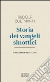 Storia dei Vangeli sinottici libro
