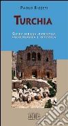 Turchia. Guida biblica, patristica, archeologica e turistica