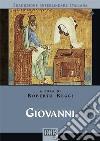 Giovanni. Versione interlineare in italiano