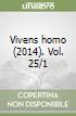 Vivens homo (2014) (25/1)
