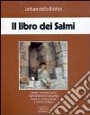 Il libro dei Salmi. Audiolibro. Quattro cassette libro