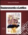 Deuteronomio e Levitico. Audiolibro. Cinque audiocassette libro