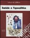 Daniele e l'apocalittica. Audiolibro. Cinque audiocassette libro