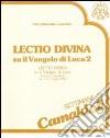 Lectio divina su il Vangelo di Luca (Camaldoli, 1-7 luglio 1990). Audiolibro. Cinque cassette (2) libro