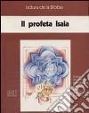 Il profeta Isaia. Audiolibro libro