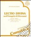 Lectio divina su il Vangelo di Giovanni. Audiolibro. Cinque cassette (2) libro