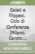 Galati e filippesi. Ciclo di Conferenze (Milano, Centro culturale S. Fedele, 1993). Audiolibro. Cinque audiocassette libro