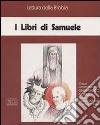 I libri di Samuele. Ciclo di Conferenze (Milano, Centro culturale S. Fedele, 1993). Audiolibro. Cinque cassette libro