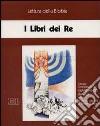 I libri dei Re. Ciclo di Conferenze (Milano, Centro culturale S. Fedele, 1994). Audiolibro. Cinque cassette libro