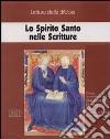 Lo Spirito Santo nelle Scritture. Ciclo di Conferenze (Milano, Centro culturale S. Fedele, 1998). Cinque cassette. Audiolibro libro