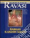 Giubileo il Grande Sabato. Ciclo di conferenze (Milano, Centro culturale S. Fedele). Con quattro audiocassette. Audiolibro libro