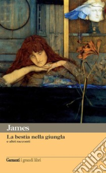 La Bestia nella giungla e altri racconti libro di James Henry