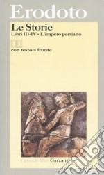 Le storie. Libri 3º-4º: L'impero persiano. Testo greco a fronte libro