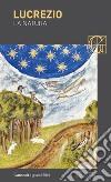 La natura. Testo latino a fronte libro