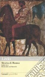 Storia di Roma. Libri 9-10. Il trionfo sui sanniti. Testo latino a fronte libro