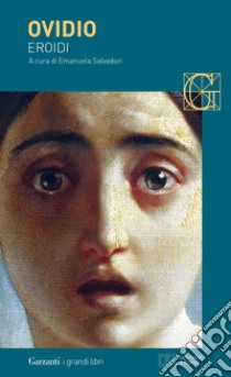 Eroidi. Con testo latino a fronte libro di Ovidio P. Nasone