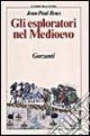 Gli esploratori nel Medioevo libro
