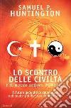 Lo scontro delle civiltà e il nuovo ordine mondiale libro