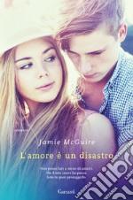 L'amore è un disastro libro
