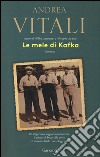 Le mele di Kafka libro