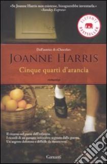 Cinque quarti d'arancia libro di Harris Joanne