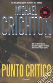 Punto critico libro di Crichton Michael