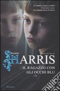 Il Ragazzo con gli occhi blu libro di Harris Joanne