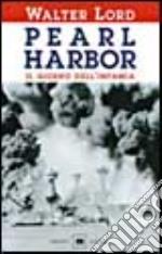 Pearl Harbor. Il giorno dell'infamia libro