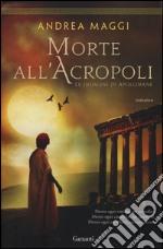 Morte all'Acropoli libro