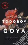 Goya. Ediz. illustrata libro