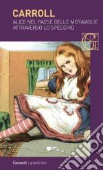 Alice nel paese delle meraviglie-Attraverso lo specchio libro