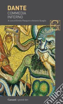 Commedia. Inferno libro di Alighieri Dante