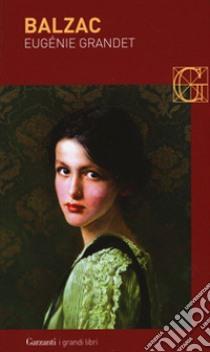Eugenie Grandet libro di Balzac Honoré de