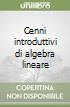 Cenni introduttivi di algebra lineare