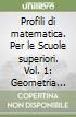 Profili di matematica. Per le Scuole superiori libro