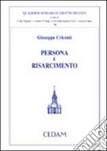 Persona e risarcimento libro di Cricenti Giuseppe