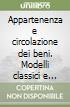 Appartenenza e circolazione dei beni. Modelli classici e giustinianei