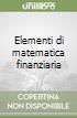 Elementi di matematica finanziaria libro