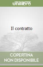 Il contratto libro di Galgano Francesco