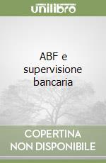 ABF e supervisione bancaria libro