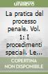 La pratica del processo penale (1) libro