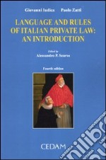 Language and rules of italian private law. An introduction libro