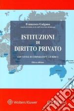 Istituzioni di diritto privato. Con tavole di comparazione giuridica libro