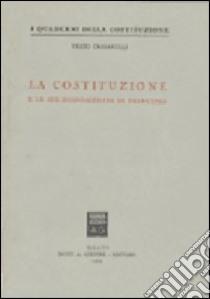 La Costituzione e le sue disposizioni di principio libro di Crisafulli Vezio