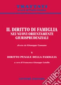 Il diritto di famiglia nei nuovi orientamenti giurisprudenziali (5) libro