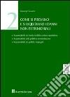 Come si provano e si liquidano i danni non patrimoniali (2) libro